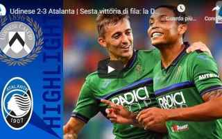 Serie A: udinese atalanta video gol calcio