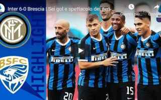 Serie A: inter brescia video gol calcio
