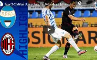 Serie A: spal milan video calcio gol