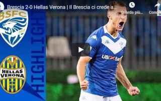 Serie A: brescia verona video gol calcio