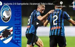 Serie A: atalanta sampdoria video calcio gol