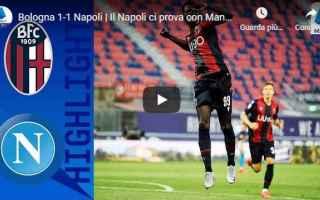 Serie A: bologna napoli video gol calcio