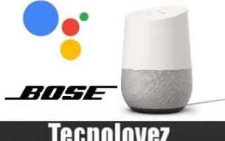 prodotti smart bose assistente google