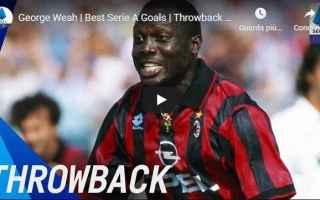 Serie A: milan video gol weah campione
