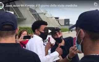 Calciomercato: juventus juve calcio video mckennie