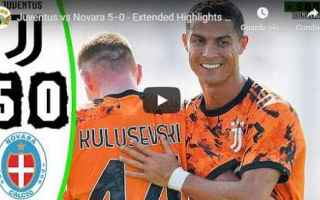 Serie A: juventus novara video calcio gol