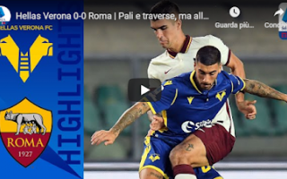 verona roma video gol calcio