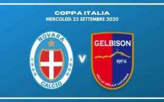 in diretta live guarda Novara - Gelbison Cilento streaming coppa italia 2020<br /><br />SynopsisNo