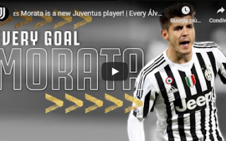 Serie A: juventus juve calcio video morata