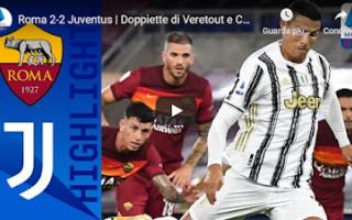roma juventus video gol calcio