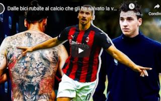 Calcio: ibra video storia calcio milan