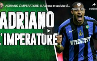 Calcio: inter video storia adriano calcio