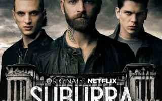 Serie TV : suburra 3 guarda serie no netflix streaming completo