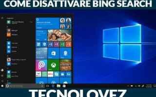 Computer: windows come disattivare bing search