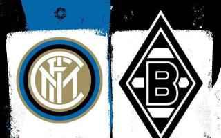 Calcio: LIVE Inter – Monchengladbach diretta live champions league - CALCIO STREAMING DIRETTA LIVE