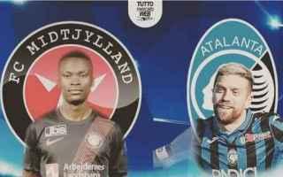 Calcio: guarda Midtjylland – Atalanta streaming diretta live champion's league - CALCIO STREAMING DIRETTA LIVE