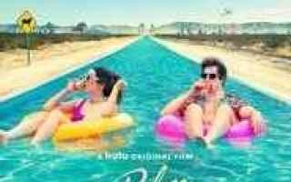 Cinema: guarda Palm Springs - Vivi come se non ci fosse un domani » CB01 Streaming Film gratis in HD (cineblog01)