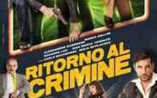 Cinema: guarda Ritorno al crimine » CB01 Streaming Film gratis in HD (cineblog01)
