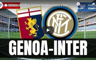 Serie A: genova genoa inter video calcio live