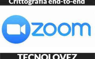 Software Video: zoom crittografia