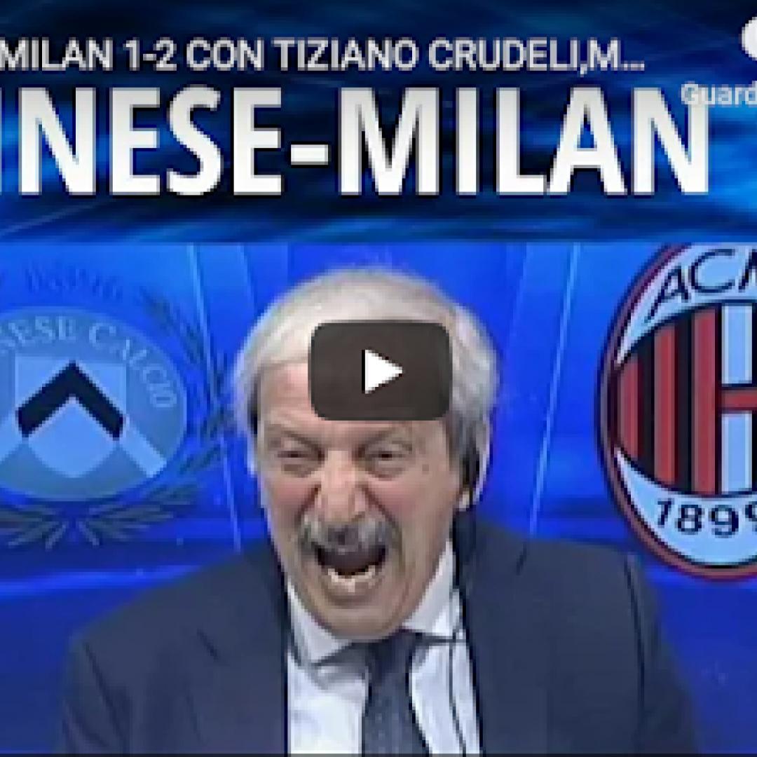 Udinese-Milan 1-2 con Tiziano Crudeli, magia di Ibra ...