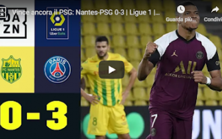 Calcio Estero: francia nantes psg video calcio ligue 1