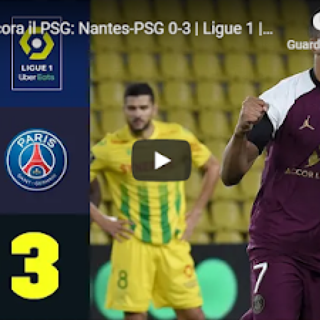 francia nantes psg video calcio ligue 1