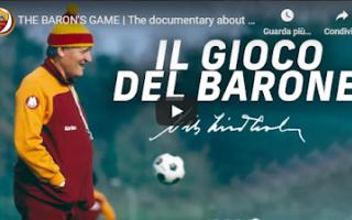 Serie A: roma video calcio barone storia