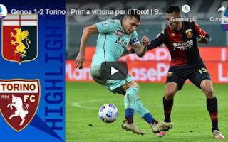 Serie A: genova genoa torino video calcio gol