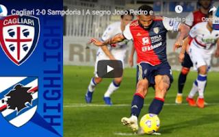 Serie A: cagliari sampdoria video gol calcio