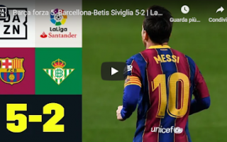 Calcio Estero: barcellona betis video calcio gol messi