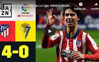 Calcio Estero: madrid atletico cadice video calcio gol