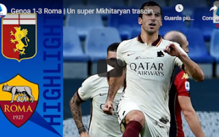 Serie A: genova genoa roma video calcio gol