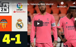 Calcio Estero: valencia real madrid video calcio gol