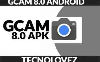 App: gcam 8.0 apk  gcam 8 android  gcam 8