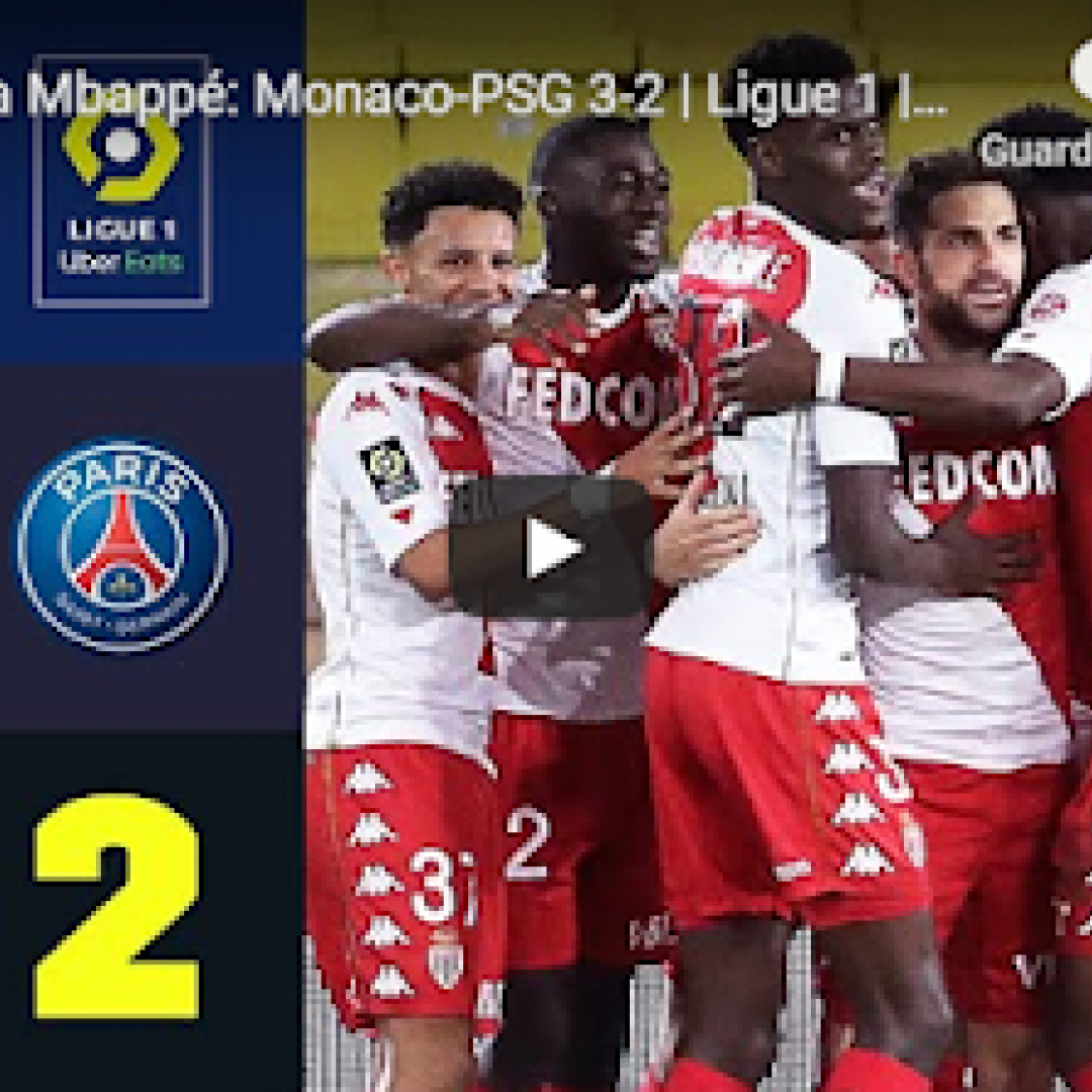 monaco psg video calcio francia gol