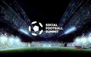 Calcio: Social Football Summit il report della 3 giorni dedicata a calcio e comunicazione [video]