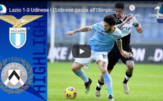 roma lazio udinese video calcio gol