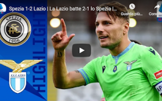 Serie A: cesena spezia lazio video calcio gol