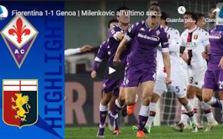 Serie A: firenze fiorentina genoa video calcio