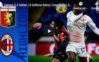 Serie A: genova genoa milan video calcio gol
