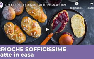 ricetta video cucina briochecasa ricette