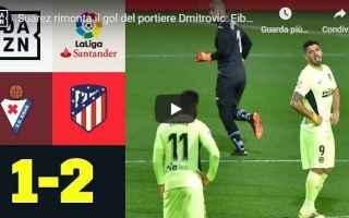 Calcio Estero: spagna video gol atletico calcio sport