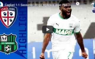 Serie A: cagliari sassuolo video calcio sport