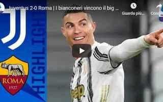 Serie A: torino juventus roma video calcio sport