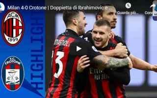 Serie A: milano milan crotone video calcio sport