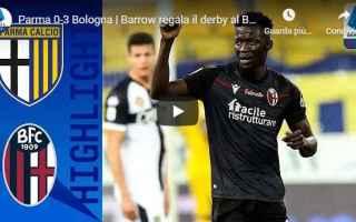 Serie A: parma bologna video calcio sport