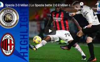 Serie A: la spezia spezia milan video calcio