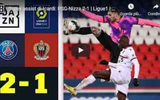 Calcio Estero: parigi psg nizza video calcio francia
