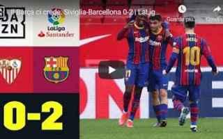 Calcio Estero: siviglia barcellona video calcio spagna